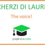 Scherzo di laurea: the voice