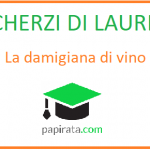 Scherzo di laurea: la damigiana di vino