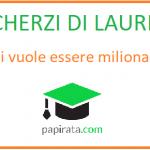 Scherzo di laurea: chi vuole essere milionario